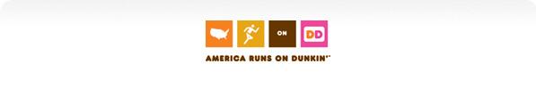 America Runs on Dunkin™